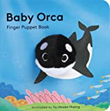 Baby Orca: Finger Puppet Book (Puppet Book for Babies, Baby Play Book, Interactive Baby Book)