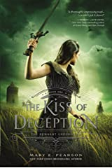 The Kiss of Deception: The Remnant Chronicles, Book One Paperback
