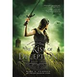 The Kiss of Deception: The Remnant Chronicles, Book One (The Remnant Chronicles, 1)