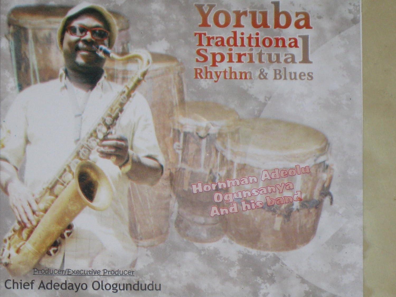 Amazon com: Yoruba Traditional Spiritual Rhythm and Blues