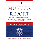 The Final Report of the Special Counsel into Donald Trump, Russia, and Collusion (English Edition)