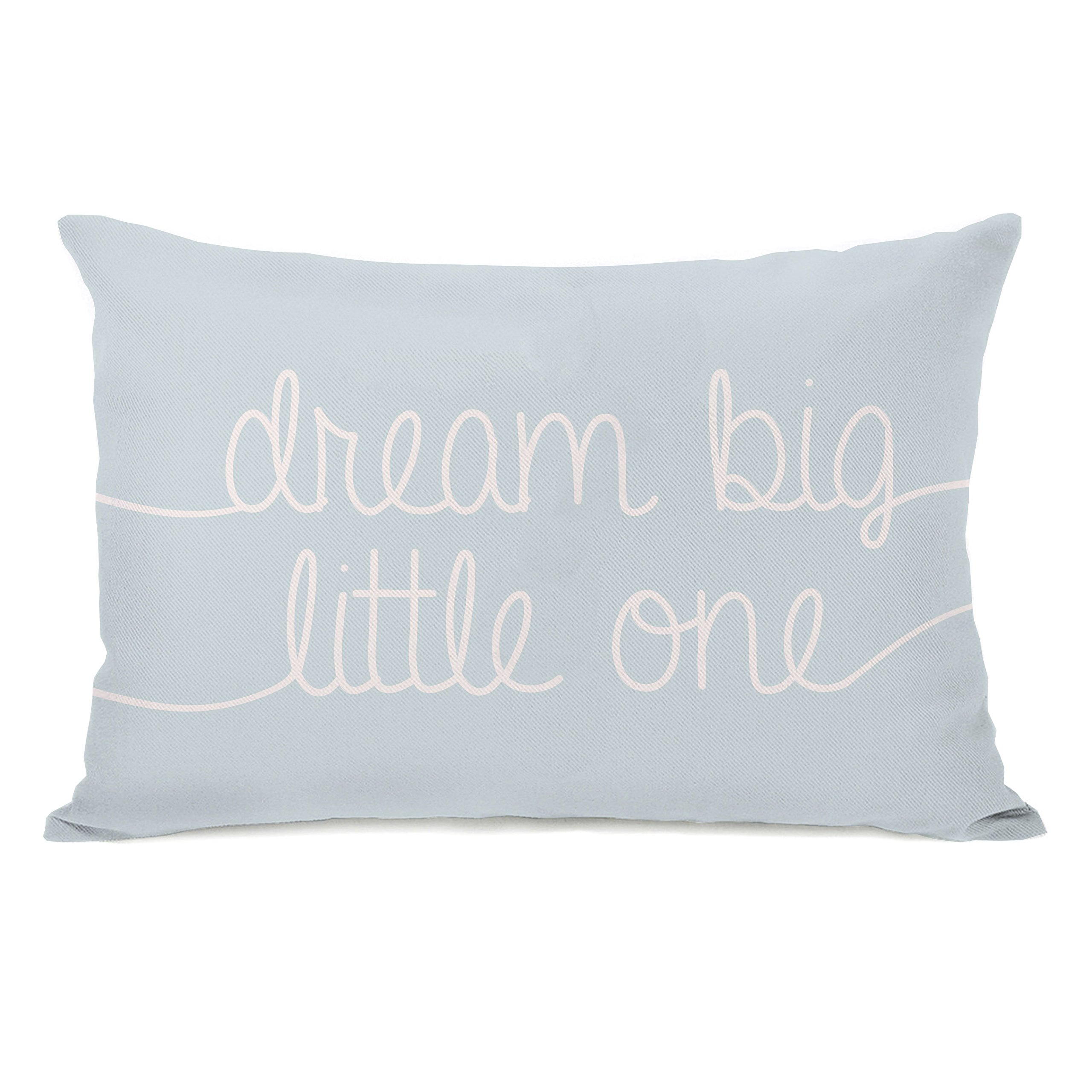 One Bella Casa Dream Big Little One Throw Pillow Cover by OBC, 14''x 20'', Spa Blue