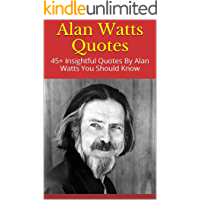 Alan Watts Quotes: 45+ Insightful Quotes By Alan Watts You Should Know