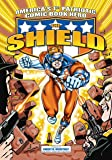America's 1st Patriotic Comic Book Hero The Shield (The Red Circle Series)