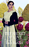 The Secret of Love (Amish Second Chance Romance Book 3)