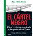 El cártel negro (Spanish Edition)