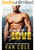 Ready For Love: Gay First Time Army Romance