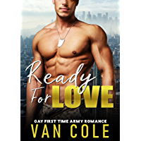 Ready For Love: Gay First Time Army Romance (English Edition)