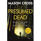Presumed Dead: Carter Blake Book 5