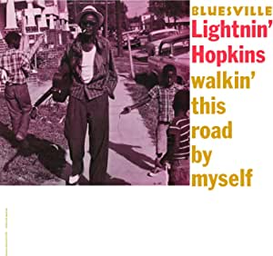Walkin' This Road By