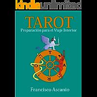 TAROT: Preparación para el Viaje Interior