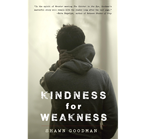 Amazon Com Kindness For Weakness Ebook Goodman Shawn Kindle Store