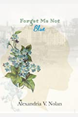 Forget Me Not Blue Kindle Edition