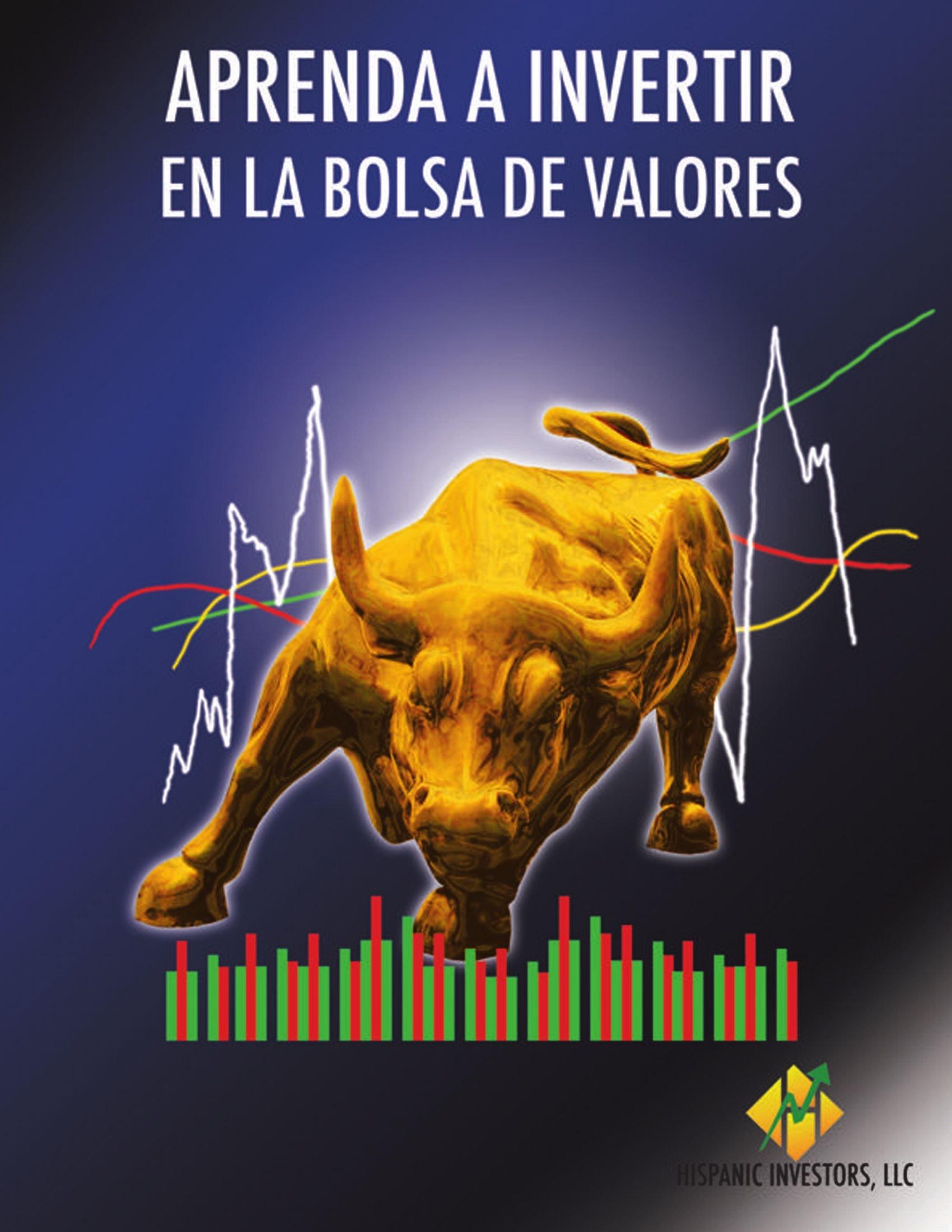 APRENDA A INVERTIR EN LA BOLSA DE VALORES: Amazon.es: Hispanic Investors LLC: Libros