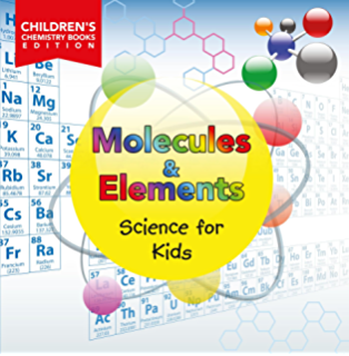 The periodic table of elements alkali metals alkaline earth molecules elements science for kids childrens chemistry books edition urtaz