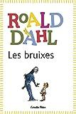 Les Bruixes (BIBLIOTECA ROALD DAHL (EP))