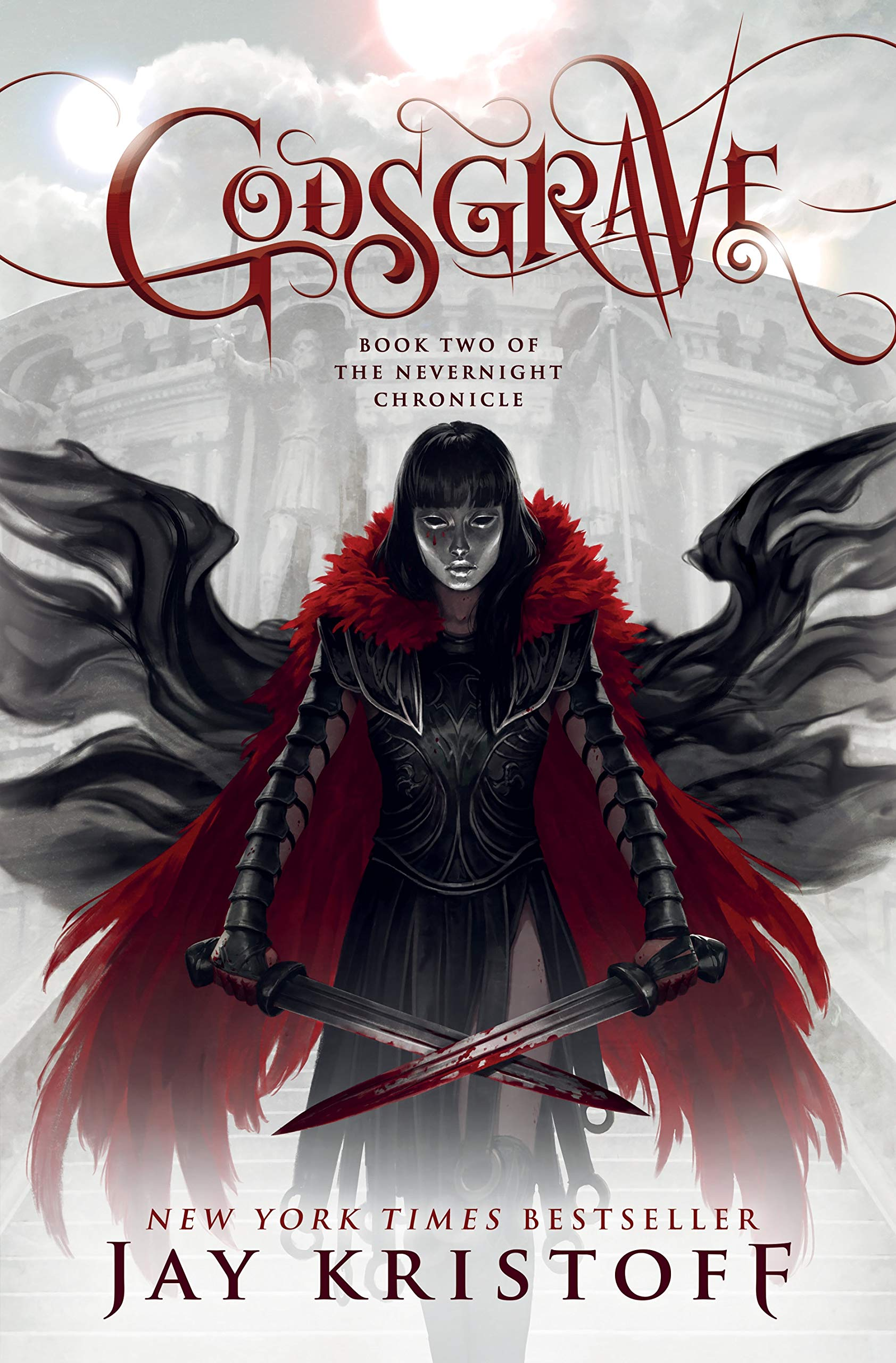 Godsgrave: Book Two of the Nevernight Chronicle: Kristoff, Jay ...