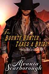 The Bounty Hunter Takes A Bride (The Lawmen of Harker's Hell Book 1) Kindle Edition