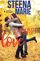 An Unlikely Return of Love (Love So Sweet Series Book 3) Kindle Edition