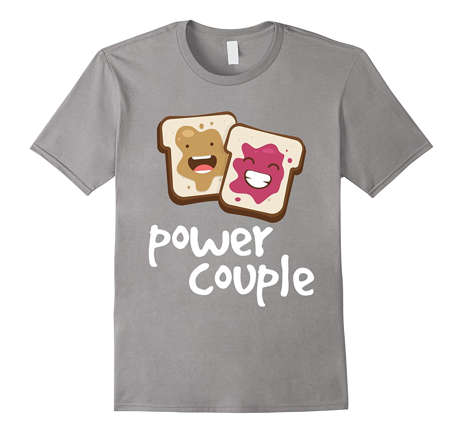 Peanut Butter and Jelly Power Couple Funny T-Shirt