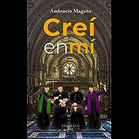 Creí en mí (Spanish Edition)