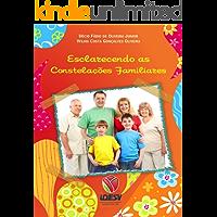 Esclarecendo as Constelações Familiares: Como melhorar suas relações familiares