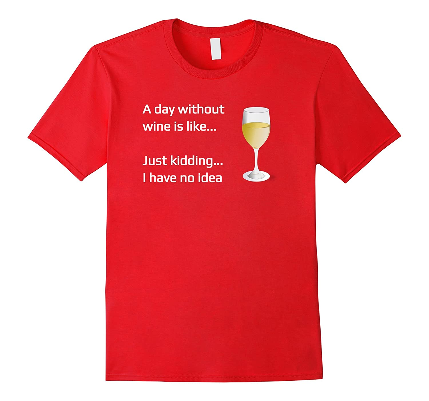 A Day Without Wine is LikeJust Kidding I Have No Idea-CD