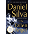 The Fallen Angel: A Novel (Gabriel Allon Series)