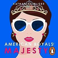 Majesty: American Royals 2