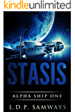 Stasis (Alpha Ship One Book 1) (English Edition)