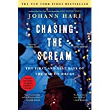 """Chasing the Scream: The Inspiration for the Feature Film """"The United States vs. Billie Holiday"""" (The Opposite of Addiction is"""