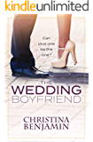 The Wedding Boyfriend: A Stand-Alone YA Contemporary Romance Novel (The Boyfriend Series Book 9)
