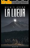 La Lueur (French Edition)