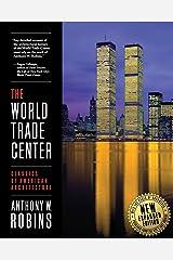 The World Trade Center (Classics of American Architecture) Paperback