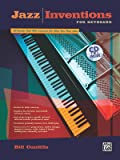 Jazz Inventions for Keyboard: 50 Etudes That Will Improve the Way You Play Jazz