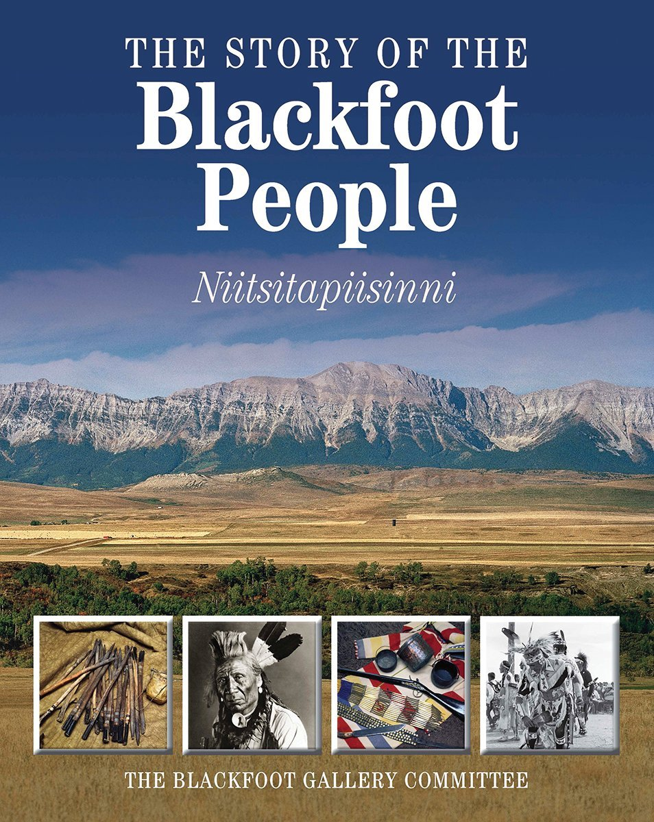 The Story of the Blackfoot People: Nitsitapiisinni ebook