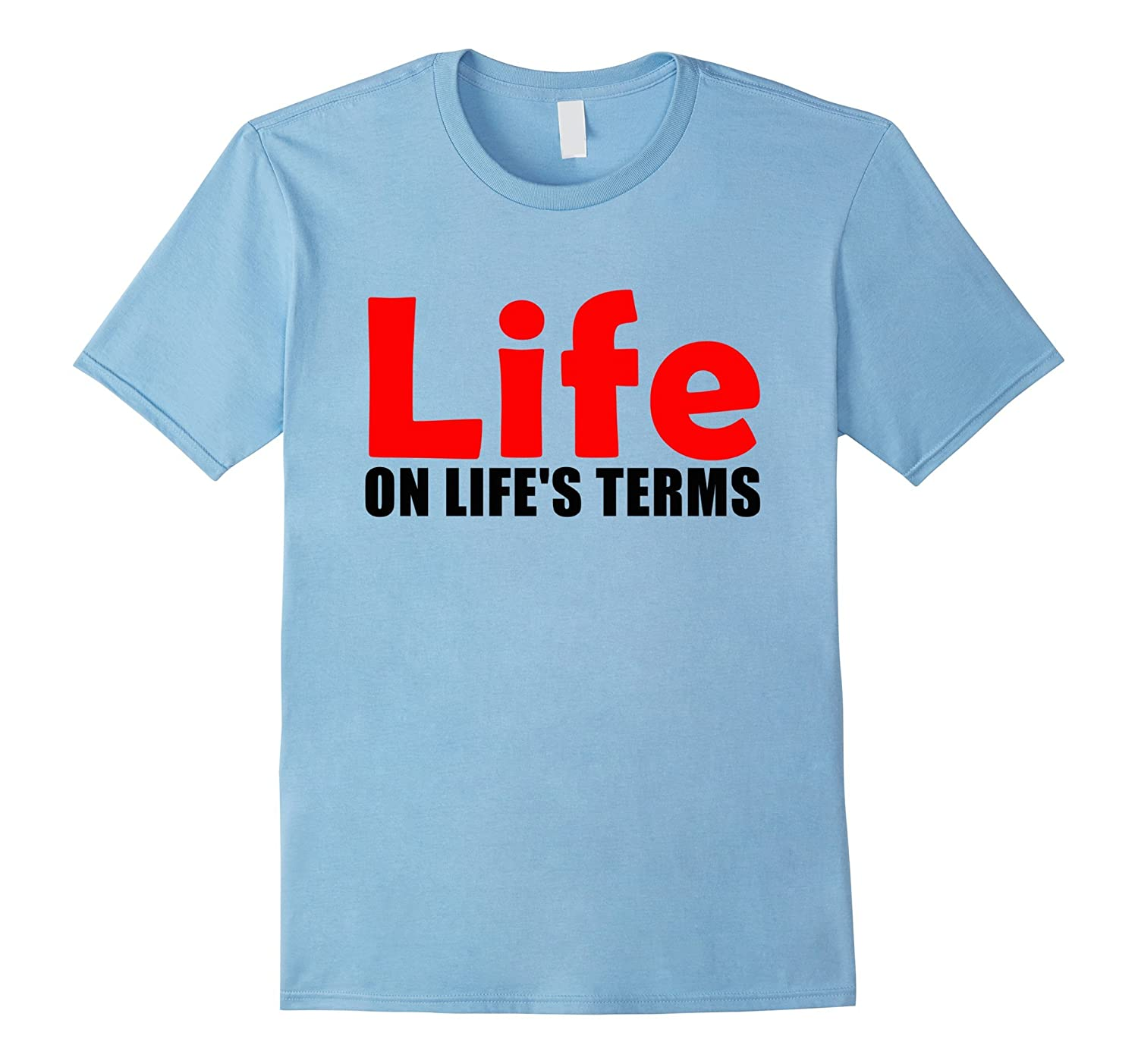 Life on Life's Terms Celebrate Recovery T Shirt Rehab NA AA