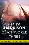 Deathworld Three: Deathworld Book 3 (Gateway Essentials)