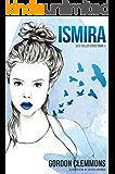 Ismira (Izzy Fuller Series Book 1)