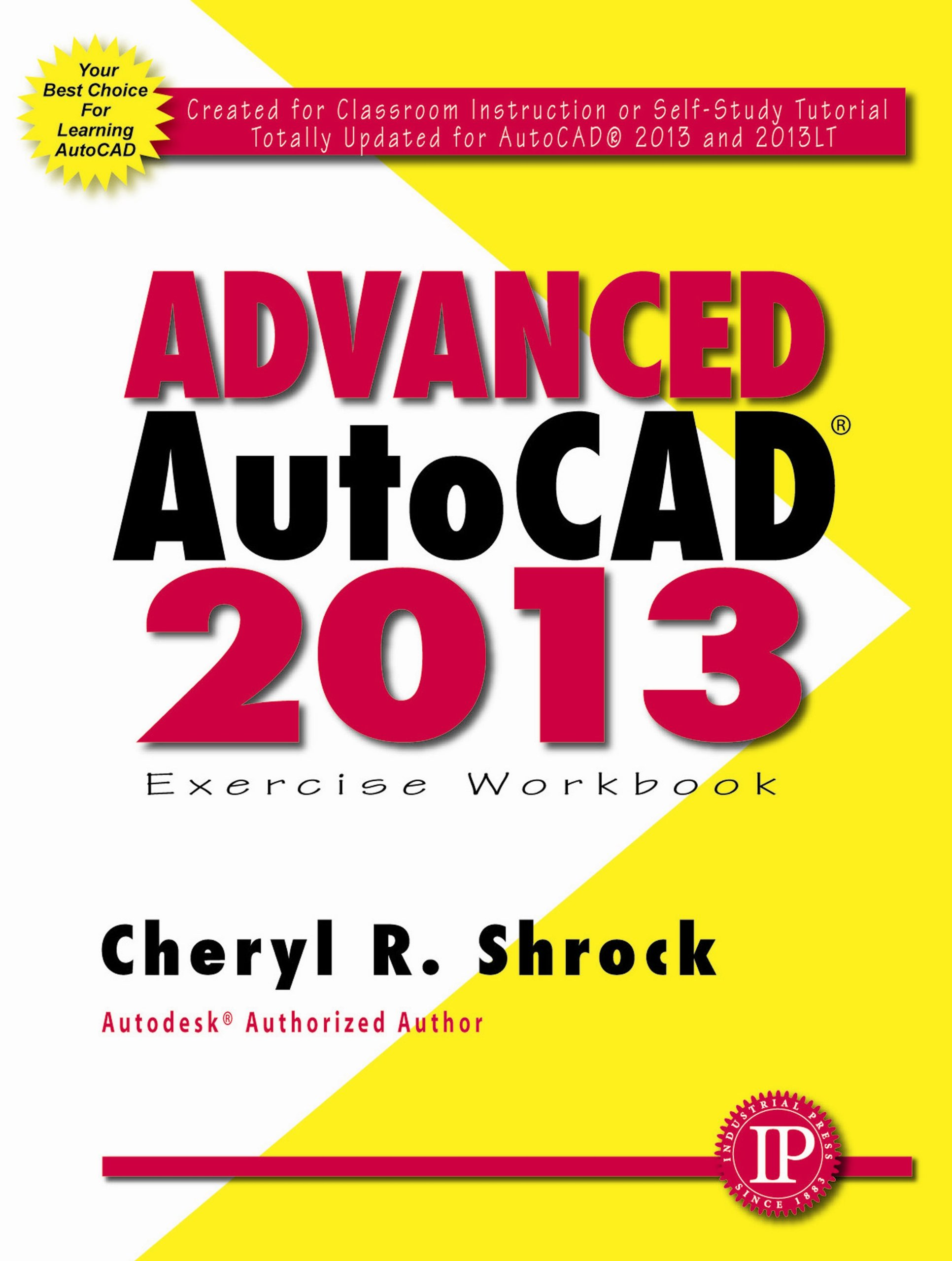 Advanced autocad 2013 cheryl r shrock 9780831134570 amazon advanced autocad 2013 cheryl r shrock 9780831134570 amazon books baditri Image collections