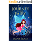 Books for Girls :The Journey of the fairy: Tales, Friendship, Grow up, Books for Girls 9-12