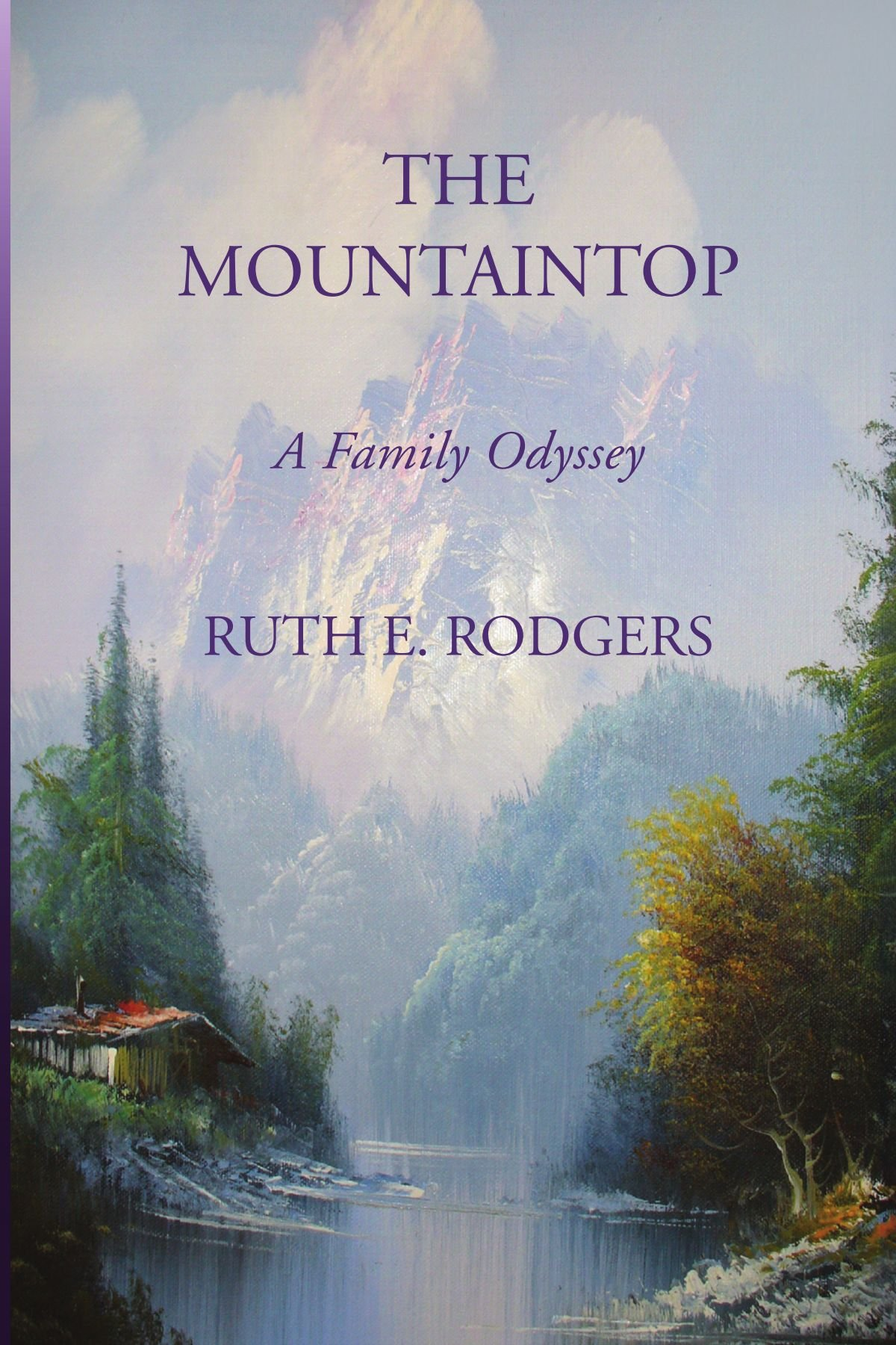 The Mountaintop: A Family Odyssey
