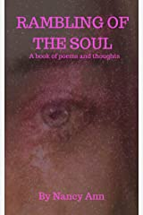 RAMBLINGS OF THE SOUL: A book of poems and thoughts Kindle Edition
