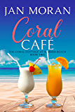 Summer Beach: Coral Cafe (Summer Beach: Coral Cottage Book 2)