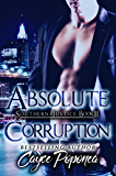 Absolute Corruption: Southern Justice Trilogy