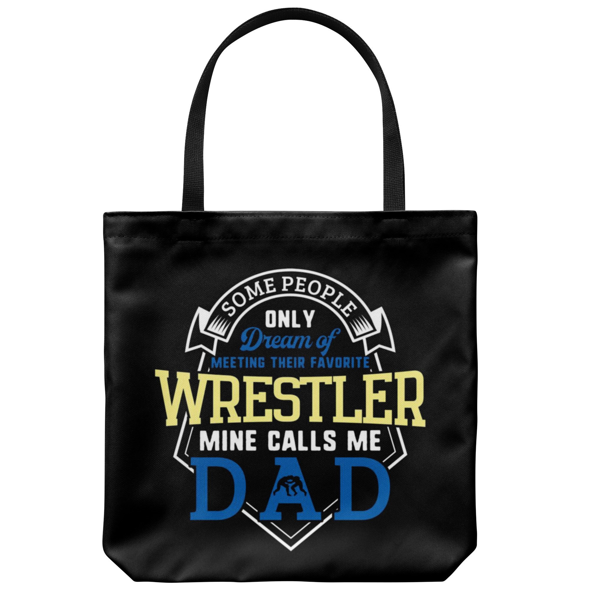 Wrestling Dad Canvas Tote Bag Funny Father's Day Wrestler Gifts Proud - Dream by teelaunch