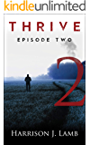 Thrive: Episode Two