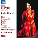 David: Lalla Roukh, Opéra-comique in Two Acts