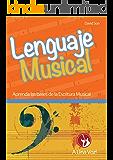 Lenguaje Musical: Aprenda las bases (Spanish Edition)