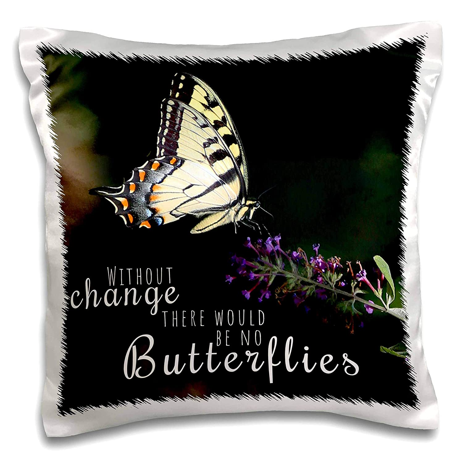 3dRose Stamp City - Typography - Pollinating Swallowtail. Without Change There Would be no Butterflies. - 16x16 inch Pillow Case (pc_301391_1)